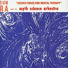 SUN RA Cosmic Tones For Mental Therapy