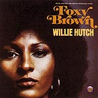 WILLIE HUTCH Foxy Brown - Original Soundtrack