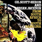GIL SCOTT-HERON From South Africa To South Carolina (180 g.)