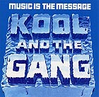 KOOL & THE GANG Music Is The Message (Colored Vinyl)