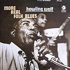 HOWLIN' WOLF More Real Folk Blues