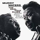 MUDDY WATERS The Real Folk Blues