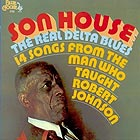 SON HOUSE, The Real Delta Blues