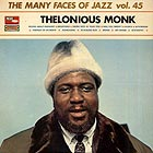 THELONIOUS MONK Thelonious Monk (The Many Faces of Jazz, vol. 45)