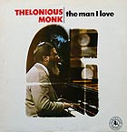 THELONIOUS MONK The Man I Love