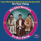 THE ISLEY BROTHERS It's Your Thing