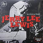 JERRY LEE LEWIS The Essential Tracks (180 g.)