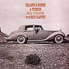 DELANEY & BONNIE & FRIENDS On Tour With Eric Clapton (180 g.)