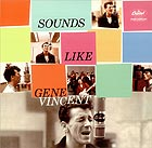 GENE VINCENT Sounds Like Gene Vincent