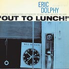 ERIC DOLPHY Out To Lunch