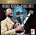 MUDDY WATERS Paris 1972