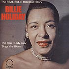 BILLIE HOLIDAY The Real Lady Day Sings the Blues
