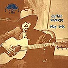 BLIND BLAKE / TAMPA RED Guitar Wizards (1926-1935)