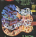 T-BONE WALKER The Truth