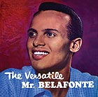 HARRY BELAFONTE The Versatile Mr. Belafonte
