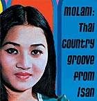THAÏLANDE Molam : Thai Country Groove From Isan / Vol 1