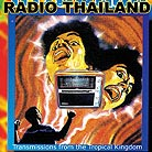 ThaÏlande Radio Thailand / Transmissions From The Tropical Kingdom
