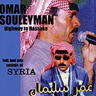 Omar Souleyman Highway To Hassake