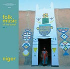 NIGER Folk Music of the Sahel, Vol. 1