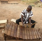 DAGAR GYIL ENSEMBLE OF LAWRA (DAGARA), Gyil Music of Ghana's Upper West Region