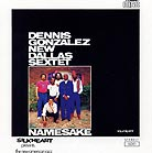 Dennis Gonzalez New Dallas Sextet, Namesake