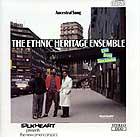 Ethnic Heritage Ensemble, Ancestral Song