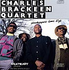 Charles Brackeen Quartet Worshippers Come Nigh