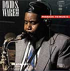 David S. Ware Trio Passage To Music