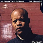 William Hooker Ensemble The Firmament Fury