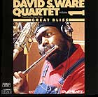 David S. Ware Quartet Great Bliss Vol 1