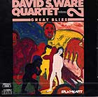 David S. Ware Quartet Great Bliss Vol 2