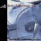 Bob Ackerman Trio Old And New Magic