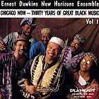 Ernest Dawkins New Horizons Ensemble, Chicago Now / Vol 1
