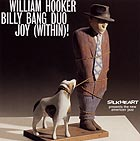 William Hooker & Billy Bang Duo Joy (within)!