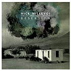 NICK MILLEVOI, Desertion
