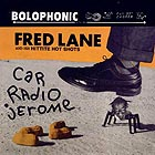 FRED LANE AND HIS HITTITE HOT SHOTS, Car Radio Jerome
