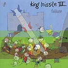 KING MISSILE III, Failure