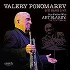 VALERY PONOMAREV BIG BAND Our Father Who Art Blakey