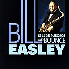 BILL EASLEY Business Man's Bounce