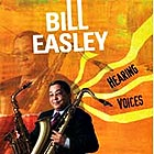 BILL EASLEY Hearing Voices