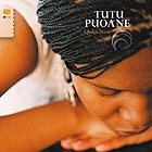 TUTU PUOANE Quiet now