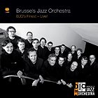 BRUSSELS JAZZ ORCHESTRA BJO's finest - Live !