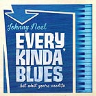 JOHNNY NEEL Every Kinda Blues