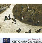 CELTIC HARP ORCHESTRA Got The Magic