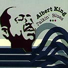 Albert King, Talkin' Blues