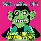 WALTER / HALVORSON / EVANS Mechanical Malfunction