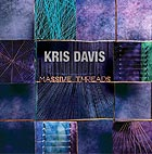 KRIS DAVIS, Massive Threads