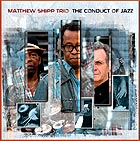 MATTHEW SHIPP The Conduct of Jazz