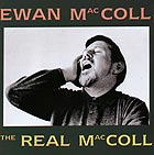 EWAN MacCOLL The Real MacColl