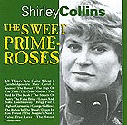 SHIRLEY COLLINS The Sweet Primeroses